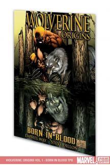 Wolverine: Origins Vol. 1 - Born in Blood (Trade Paperback)