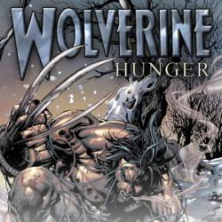 WOLVERINE: HUNGER #1