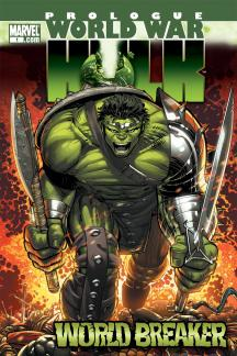 World War Hulk Prologue: World Breaker #1