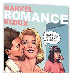 Marvel Romance Redux: Another Kind of Love (Trade Paperback)