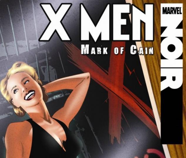 X-Men Noir: Mark of Cain (2009) #2