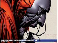 Dark Tower: The Gunslinger Born (2007) #2 Wallpaper