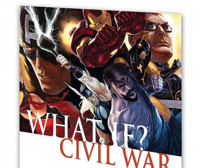 WHAT IF?: CIVIL WAR TPB #0