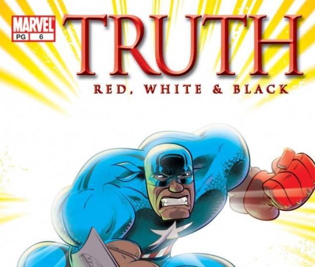 Truth: Red, White & Black #6