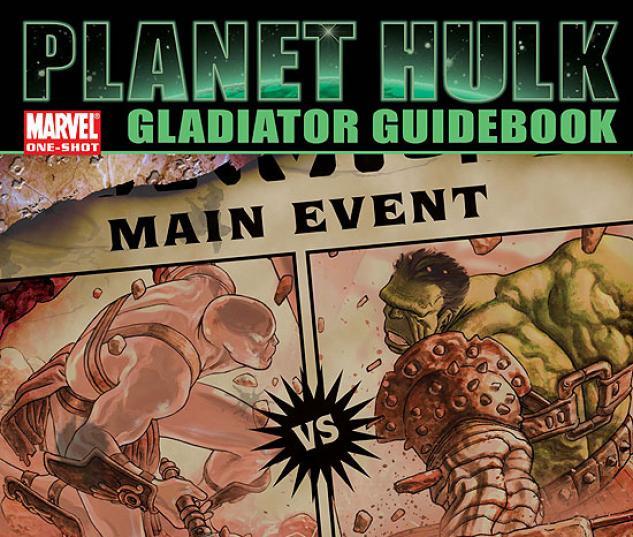 Planet Hulk: Gladiator Guidebook (2006) #1 | Comics | Marvel.com