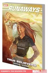 Runaways: True Believers (Trade Paperback)