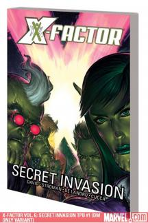 X-Factor Vol. 6: Secret Invasion (Trade Paperback)