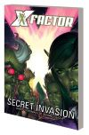 X-Factor Vol. 6: Secret Invasion (Trade Paperback)