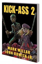 Kick-Ass 2: Balls to the Wall (Trade Paperback)