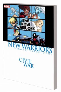 Civil War Prelude: New Warriors (Trade Paperback)