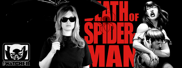 Watch Episode 29 of the Watcher: Death of Spider-Man
