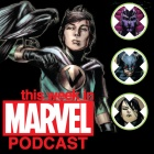 Download 'This Week in Marvel' Podcast Episode 7