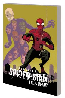 SUPERIOR SPIDER-MAN TEAM-UP: FRIENDLY FIRE TPB (Trade Paperback)