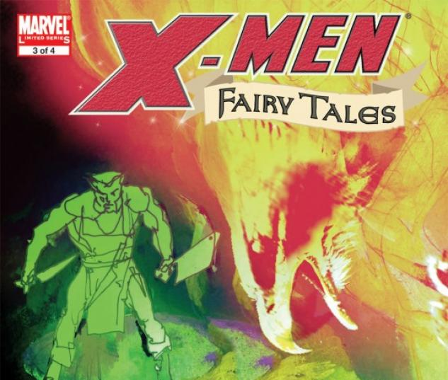 X-MEN FAIRY TALES #3