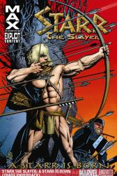 Starr the Slayer: A Starr Is Born (Trade Paperback)