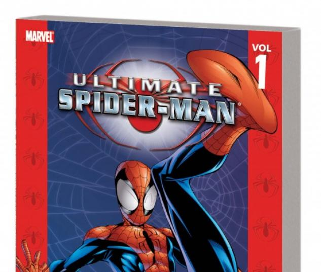 ULTIMATE SPIDER-MAN VOL. 1: POWER & RESPONSIBILITY TPB (NEW PRINTING)