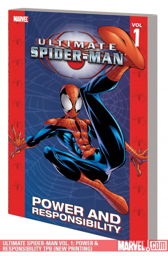 ULTIMATE SPIDER-MAN VOL. 1: POWER &amp; RESPONSIBILITY TPB (NEW PRINTING)