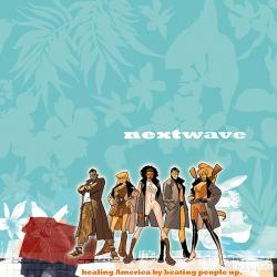 Nextwave: Agents of H.a.T.E. (2006 - 2010)