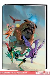 Lockjaw and the Pet Avengers (Hardcover)