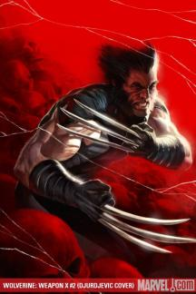 Wolverine Weapon X (2009) #2 (DJURDJEVIC COVER)