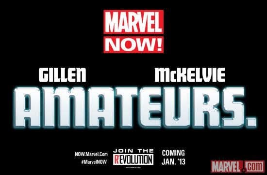 The Future of Marvel NOW! is Amateurs