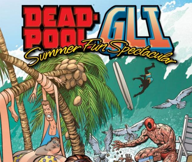 DEADPOOL/GLI - SUMMER FUN SPECTACULAR #1