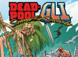 DEADPOOL/GLI - SUMMER FUN SPECTACULAR #1
