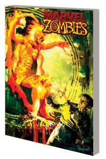 Marvel Zombies: The Complete Collection (Trade Paperback)