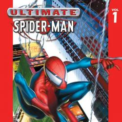 Ultimate Spider-Man Vol. 1: Power & Responsibility (1999)