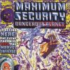Maximum Security Dangerous Planet #1