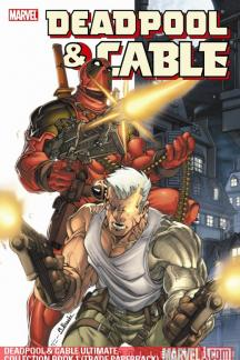Deadpool &amp; Cable Ultimate Collection Book 1 (Trade Paperback)