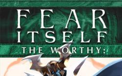 Fear Itself: The Worthy #6
