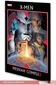 X-Men: Messiah Complex (Trade Paperback)
