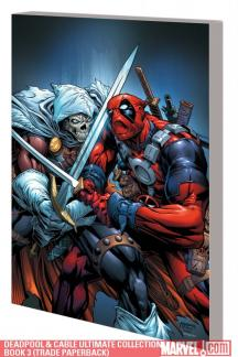 Deadpool & Cable Ultimate Collection Book 3 (Trade Paperback)