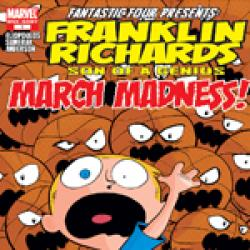 Franklin Richards: March Madness (2007)
