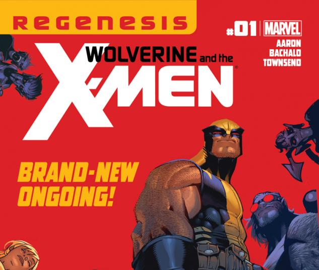 Cover: Wolverine &amp; the X-Men (2011) #1