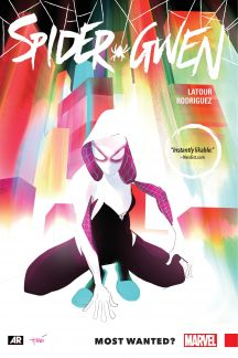 Spider-Gwen Vol. 0: Most Wanted? (Trade Paperback)