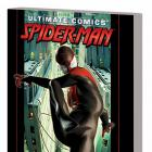 ULTIMATE COMICS SPIDER-MAN BY BRIAN MICHAEL BENDIS VOL. 1 TPB (COMBO)