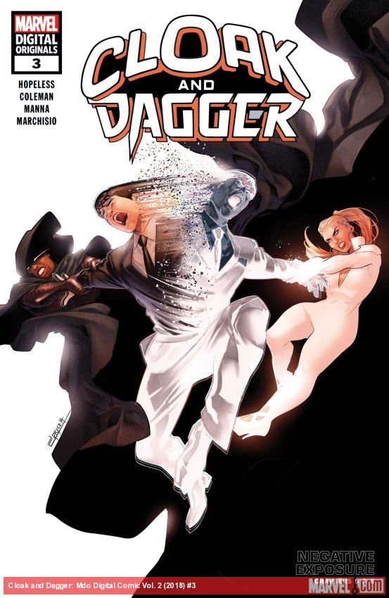 Cloak and Dagger: Marvel Digital Original - Negative Exposure (2018) #3