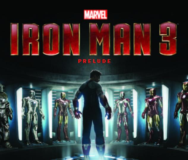 MARVEL'S IRON MAN 3 PRELUDE 1