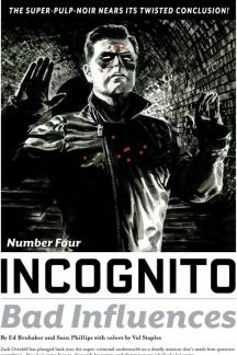 Incognito: Bad Influences (2010) #4
