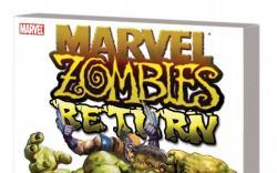 Marvel Zombies Return (Trade Paperback)