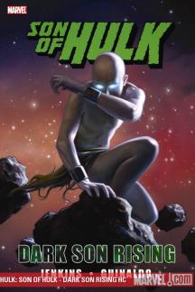 Hulk: Son of Hulk - Dark Son Rising (Hardcover)