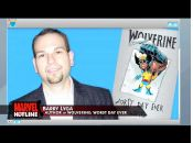 Marvel Hotline: Wolverine: Worst Day Ever