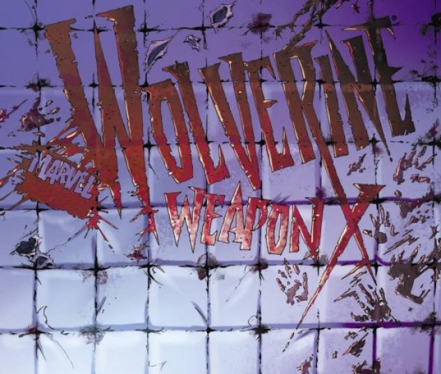 Wolverine Weapon X Vol. 2: Insane in the Brain (Hardcover)