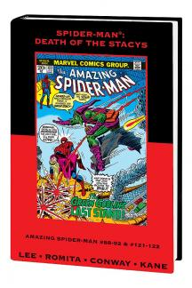 Spider-Man: Death of the Stacys Premiere (Hardcover)