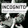 Incognito: Bad Influences (2010) #2