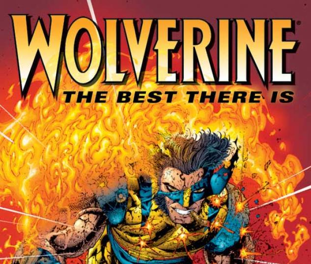 WOLVERINE: THE BEST THERE IS TPB COVER