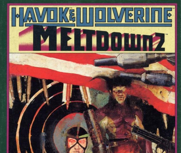 Havok &amp; Wolverine- Meltdown #2
