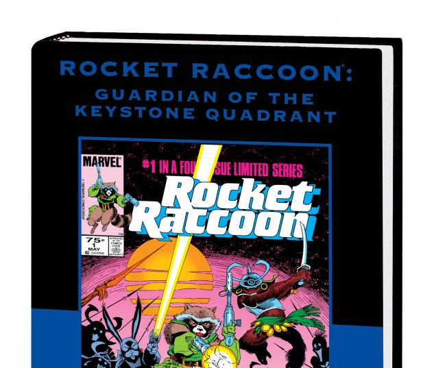 ROCKET RACCOON: GUARDIAN OF THE KEYSTONE QUADRANT PREMIERE HC (DM Variant) cover